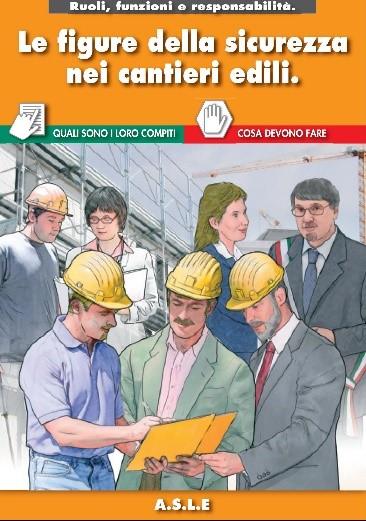 Le figure della sicurezza nei cantieri edili.